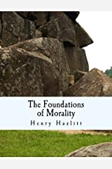 The Foundations of Morality (Large Print Edition) Paperback