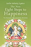 img - for The New Eight Steps to Happiness: The Buddhist Way of Loving Kindness book / textbook / text book