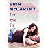 Let Me In (Blurred Lines Book 3)