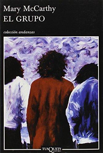 El grupo (Andanzas) por Mary McCarthy
