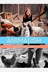 Animalish (Kindle Single) Kindle Edition