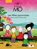 """Afficher """"Madame Mo, les fêtes japonaises"""""""