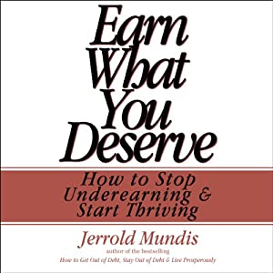 Earn What You Deserve Audiobook