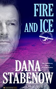 Fire and Ice (Liam Campbell Book 1) by [Stabenow, Dana]