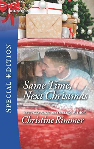 Same Time, Next Christmas (The Bravos of Valentine Bay Book 2660)
