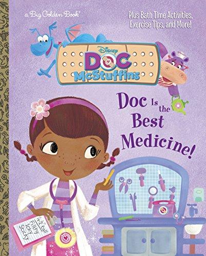 Doc Is the Best Medicine! (Disney Junior: Doc McStuffins) (Big Golden Book)