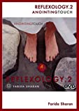 REFLEXOLOGY 2 - Anointing Touch
