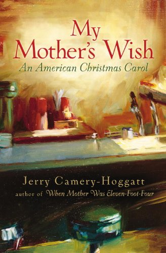 my mothers wish an american christmas carol by camery hoggatt jerry - American Christmas Carol