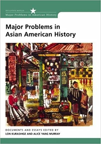 com major problems in asian american history documents  major problems in asian american history documents and essays major problems in american history series 1st edition