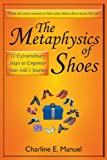 The Metaphysics of Shoes, Charline E. Manuel, 1452549567