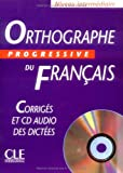 Orthographe Progressive du Francais, Isabelle Chollet and Jean Michel Robert, 2090339446