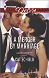 A Merger by Marriage, Cat Schield, 0373733178