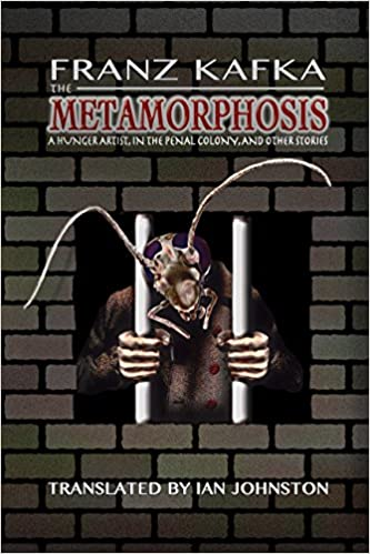 the metamorphosis a hunger artist in the penal colony and other the metamorphosis a hunger artist in the penal colony and other stories franz kafka translated by ian johnston ian crowe 9781935238829 com