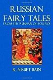 Russian Fairy Tales, R Bain, 1495489086