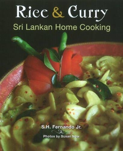 Rice & Curry: Sri Lankan Home Cooking (The Hippocrene International Cookbook Library) by S.H. Fernando