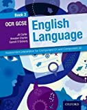 img - for OCR GCSE English Language: Student Book 2: Assessment preparation for Component 01 and Component 02 (English Gcse for Ocr) by Jill Carter (2015-07-09) book / textbook / text book