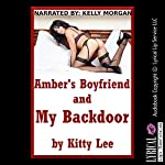 Amber's Boyfriend and My Backdoor: A Rough First Anal Sex Erotica Story | Kitty Lee