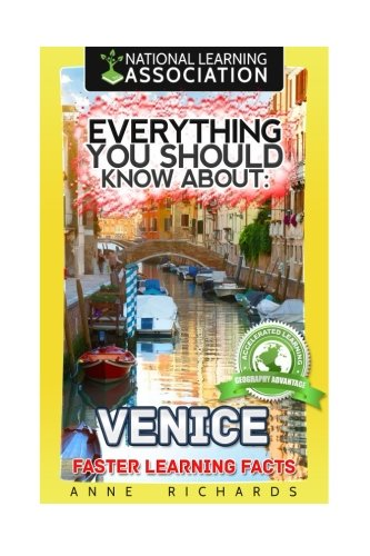 Everything You Should Know About: Venice