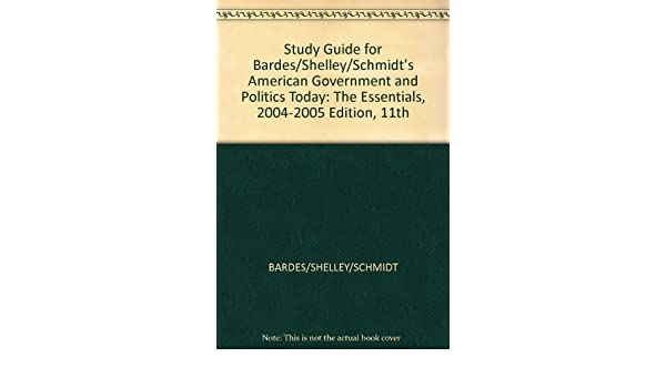 study guide for bardes shelley schmidt s american government and rh amazon com American Government Book 11 Edition american government brief version 11th edition study guide