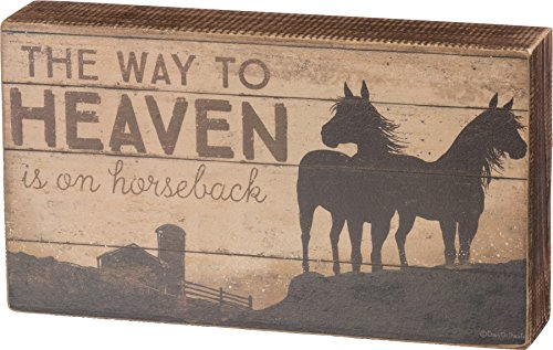 (Primitives by Kathy Box Sign - The Way to Heaven is on Horseback w/ Horse Farm Silhouette,Multi-color,8.5 x 4.7 x 1.75 inches)