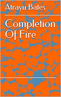 Completion Of Fire