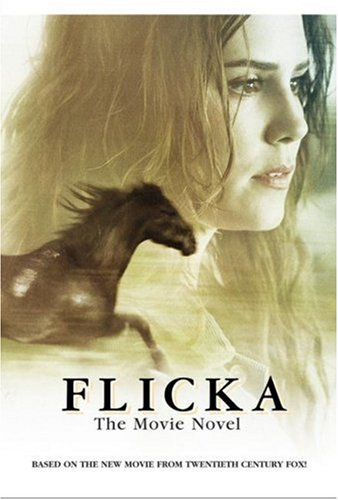 Flicka: The Movie Novel