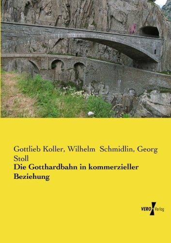 Die Gotthardbahn in kommerzieller Beziehung