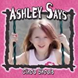 Ashley Says, Cinda Shoals, 1606726005