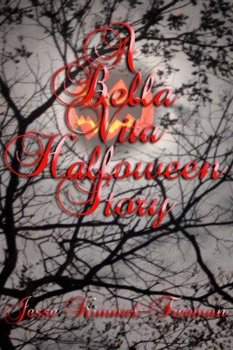 A Bella Vita Halloween Story (Bella Vampires -