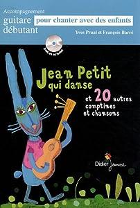 """Afficher """"Jean-Petit qui danse et 20 autres comptines et chansons"""""""