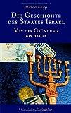 Die Geschichte des Staates Israel