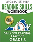 VIRGINIA TEST PREP Reading Skills Workbook Daily SOL Reading Practice Grade 3: Practice for the SOL Reading Assessments