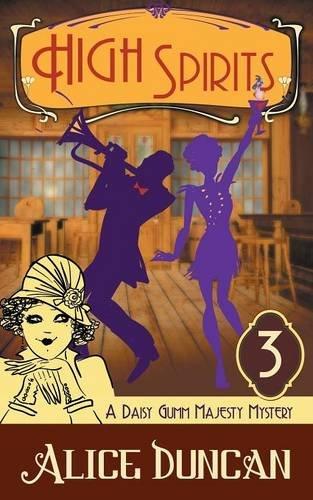 High Spirits (A Daisy Gumm Majesty Mystery, Book (Classic High Daisy)