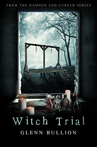 Witch Trial (Damned and Cursed Book 8) (Best Rated Long Term Care Insurance)