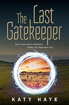 The Last Gatekeeper (The Crown of Fane duology Book 1) by [Haye, Katy]
