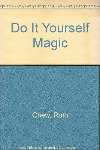 Do it yourself magic ruth chew 9780803892996 amazon books solutioingenieria Choice Image