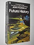 img - for Future History (Orbit Books) Pournelle, Jerry book / textbook / text book