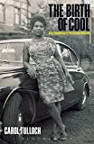 The Birth of Cool: Style Narratives of the African Diaspora (Materializing Culture (Paperback))