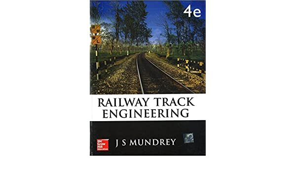 Railway Track Engineering By Mundrey Pdf
