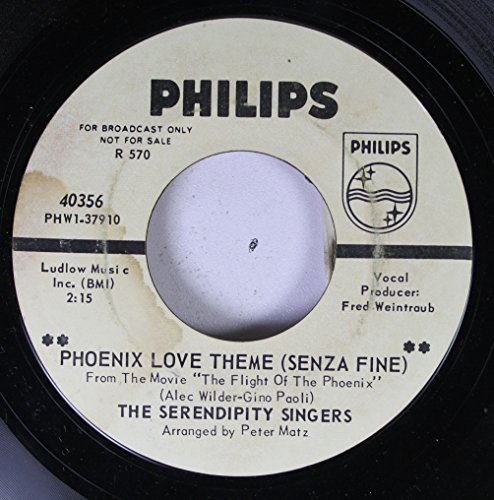 THE SERENDIPITY SINGERS 45 RPM PHOENIX LOVE THEME (SENZA FINE) FROM THE MOVIE