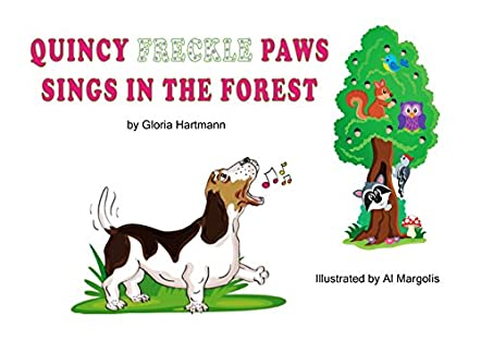 Quincy Freckle Paws Sings in the Forest