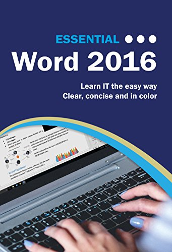 Essential Word 2016 eTextbook Edition: The Illustrated Guide to using Microsoft Word (Computer Essentials) (English Edition)