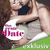 Das erste Date (Das erste Date 1) | Natalie Rabengut