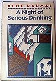 Night of Serious Drinking, Rene Daumal, 0394507665