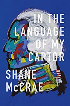 In the Language of My Captor by [McCrae, Shane]
