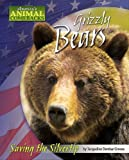 Grizzly Bears, Jacqueline Dembar Greene, 1597165336