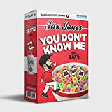 You Don't Know Me [Feat. Raye] [Explicit]