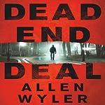 Dead End Deal | Allen Wyler