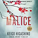 Malice: Kyoichiro Kaga, Book 4 Audiobook by Keigo Higashino Narrated by Jeff Woodman
