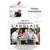 M�thode d'Anglais pour Francophones: Smart English - Anglais Niveau Interm�diairepar Christian Aubert